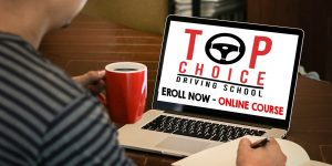 Top Choice Driving School – ONLINE COURSE